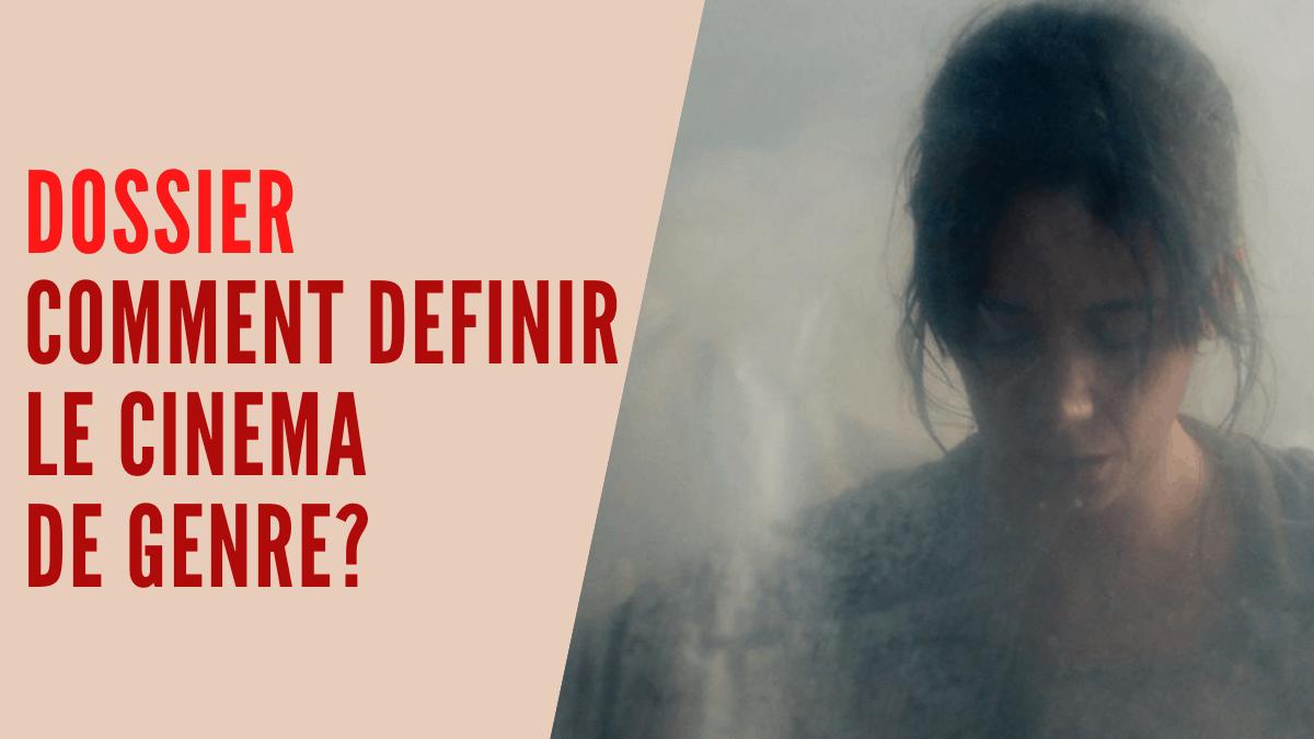 [ ZOOM ]Comment définir le cinéma de genre?