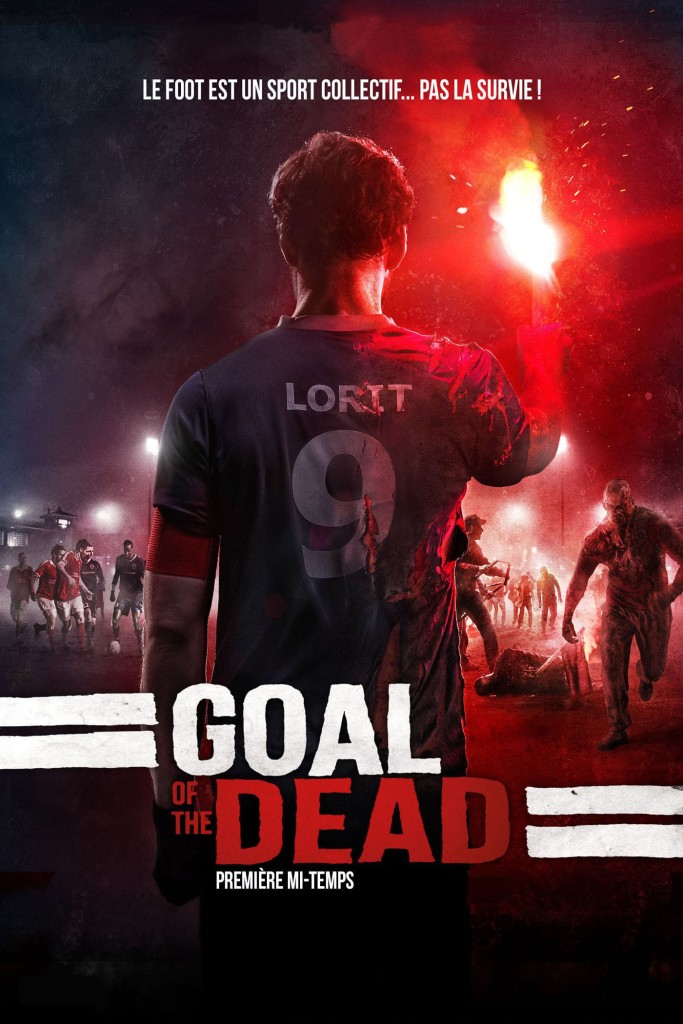 [Critique] Goal of the dead: objectif goal!