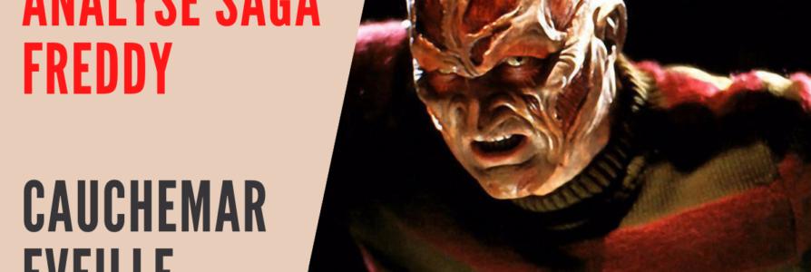 [Analyse saga] Freddy Krueger, cauchemar éveillé