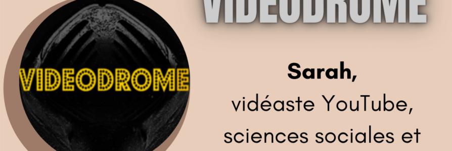 [Entretien] Vidéodrome: sociologie et cinéma