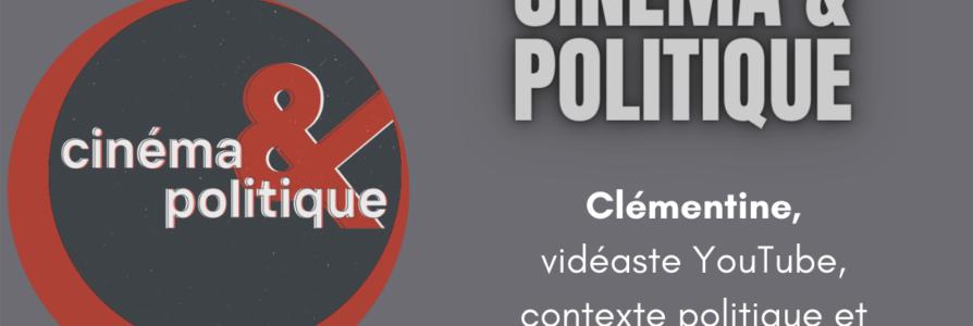 [Entretien] Cinéma et Politique: contextualiser une oeuvre