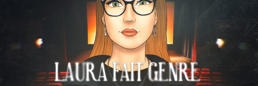 [Entretien] Laura fait Genre: vidéaste des pépites de genre