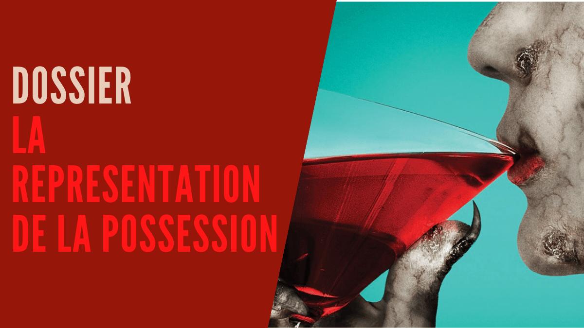 [Dossier] La possession et sa représentation