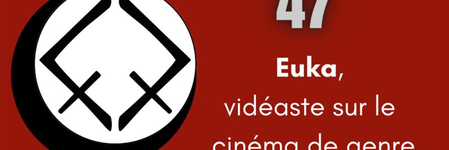 [Entretien] 47: à la rencontre du cinéma de genre