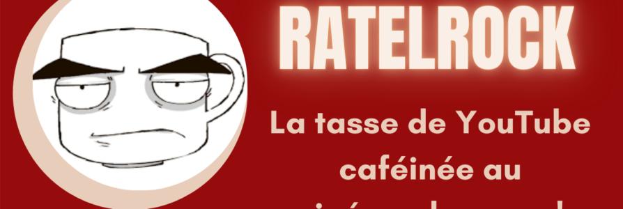 [Entretien] Ratelrock, la tasse de YouTube caféinée au cinéma de genre